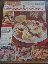 Les Bonnes Recettes d'Autrefois N°28: Pâtisserie de Noël savoureuse