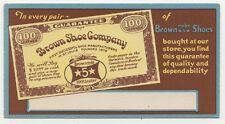 BROWN SHOE CO OLD UNUSED INK BLOTTER EXTRA NICE B35