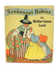 Sunbonnet Babies in Mother Goose Land by Eulalie Osgood Grover 1927