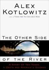 The Other Side of the River - Acceptable - Kotlowitz, Alex - Hardcover