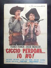 MANIFESTO 2F-CICCIO PERDONA IO NO-FRANCO FRANCHI-CICCIO INGRASSIA-2540-