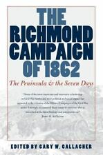 The Richmond Campaign of 1862: The Peninsula and the Seven Days  (Military Campa