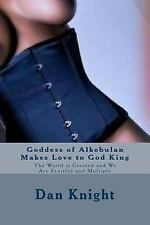 Love Is What We Do for All Eternity: Goddess of Alkebulan Makes Love to God...