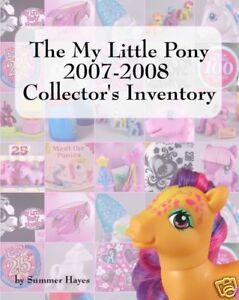 The My Little Pony 2007-2008 Collector's Inventory G3 Summer Hayes Guide Book PB
