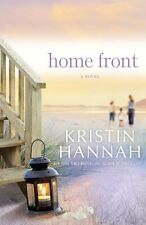 Home Front: A Novel by Kristin Hannah
