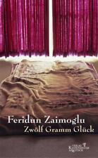 Zaimoglu, Feridun - Zwölf Gramm Glück /3