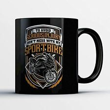Sportbike Coffee Mug - Don't Mess With My Sportbike - Funny 11 oz Black Ceramic