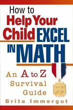 How to Help Your Child Excel in Math