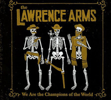 LAWRENCE ARMS-WE ARE THE CHAMPIONS OF THE WORLD  (US IMPORT)  CD NEW