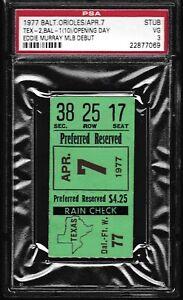 1977 HOF Eddie Murray MLB DEBUT first hit ticket stub PSA Highest graded 500 HRs