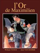 XIII 17. L'or de Maximilien  (Tirage de Luxe)  - Numéroté