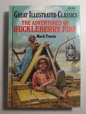 Great Illustrated Classics Ser.: The Adventures of Huckleberry Finn (1990, Hard…
