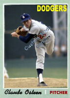 Custom made Topps 1970 Los Angeles Dodgers Claude Osteen Baseball card