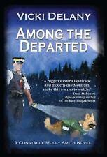 Constable Molly Smith Novels Ser.: Among the Departed : A Constable Molly...