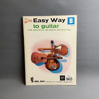 Mel Bays Easy Way To Guitar For Individual Or Group Instruction (B) Sheet Music