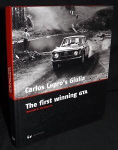 CARLOS LEPROS GIULIA THE FIRST WINNING GTA HARDBACK BOOK ALFA ROMEO GIULIA GTA
