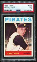 1964 Topps Baseball #193 JERRY LYNCH Pittsburgh Pirates PSA 7 NM