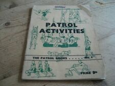 PATROL ACTIVITIES patrol BOOK No1 1949 BOY SCOUTS SCOUTING SCOUTS