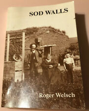Sod Walls by Welsch, Roger