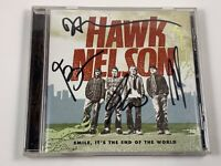 Signed/Autographed : Hawk Nelson - Smile, It's the End of the World (CD, 2006)