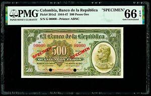 """Colombia Banco de la Republica 500 Pesos Oro 7.8.1947 PMG 66 EPQ Gem """"Specimen"""""""