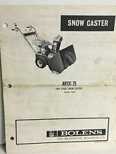 BOLENS ARCTIC 75-03 SNOW THROWER OWNER MANUAL