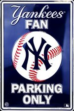 "NEW YORK YANKEES FAN 12"" X 18"" EMBOSSED METAL SIGN PARKING ONLY NY YANKEE"
