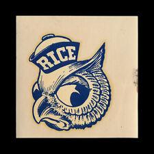 William M. Rice University Owls vtg 1950s College Decal RARE _ORIG_ Sticker NCAA