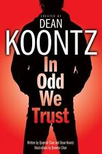 Odd Thomas: In Odd We Trust by Dean Koontz (2008, Paperback)