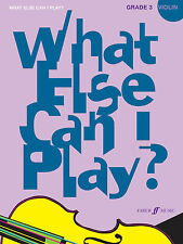 What Else Can I Play? Grade 3 VIOLIN Solo Piano SONGS FABER Music BOOK
