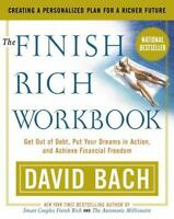 The Finish Rich Workbook: Creating a Personalized Plan for a Richer Future [Get