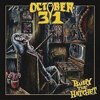 October 31 - October 31 : BURY THE HATCHET [New CD]
