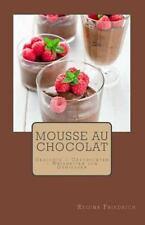 Mousse Au Chocolat : Gedichte - Geschichten - Weisheiten Zum Genießen by...