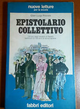 EPISTOLARIO COLLETTIVO - GIAN LUIGI PICCIOLI - FABBRI - 1979 - M