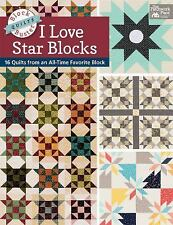 Block-Buster Quilts - I Love Star Blocks: 16 Quilts from an All-Time Favorite B
