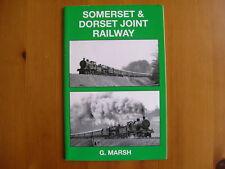 SOMERSET & DORSET JOINT RAILWAY,BY .MARSH.PRISTINE/RARE/NEW