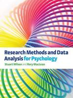 Research Methods and Data Analysis for Psychology by Stuart Wilson, Rory Maclean