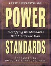 Power Standards : Identifying the Standards That Matter the Most by Larry Ainswo
