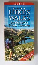 BEST HIKES AND WALKS OF SOUTHWESTERN BRITISH COLUMBIA NEW REV. ED 9781551054551