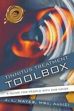 Tinnitus Treatment Toolbox: A guide fo people with ear noise