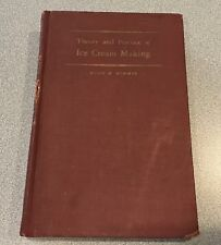 Theory and Practice of Ice Cream Making - Hugo Sommer 1946 5th Edition Dairy