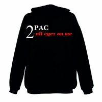 2Pac Tupac Shakur All eyez on me Unisex Hoodie Gangster Rap Hiphop West Coast