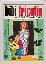 Bibi Fricotin n°53. Et le secret de la momie. SPE. réédition 1985
