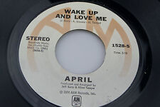 April: Wake Up and Love Me / Gotta Leave You Baby  [VG+ Copy]