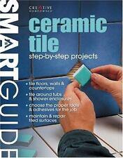 Ceramic Tile CREATIVE HOMEOWNER Remodel Repair HOW TO