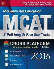 McGraw-Hill Education MCAT: 2 Full-Length Practice Tests 2016, Cross-Platform Ed