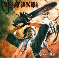 THE BAD BUTCHER More Bloody Flesh... CD