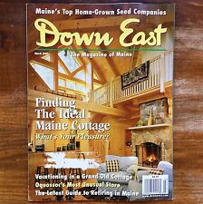 DOWN EAST Magazine of Maine MARCH 2000 Cottage Log Cabin Lodge Living Retiring