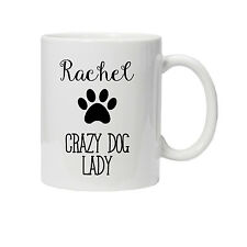 Personalised Crazy Dog Lady Mug/Cup - Ideal Birthday Gift/Present