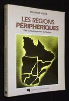 I Regioni Dispositivi,Sfida Au Sviluppo Del Quebec
